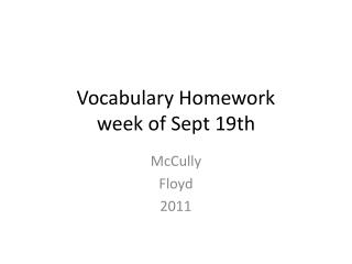 Vocabulary Homework  week of Sept 19th