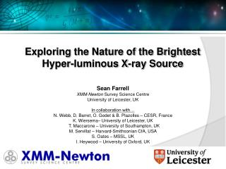Sean  Farrell XMM-Newton  Survey Science Centre University of Leicester, UK In collaboration with�