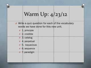 Warm Up: 4/23/12