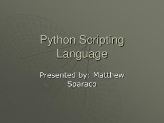 Python Scripting Language