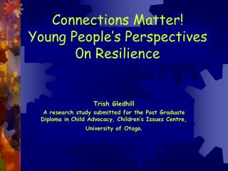 Connections Matter Young People s Perspectives 0n Resilience