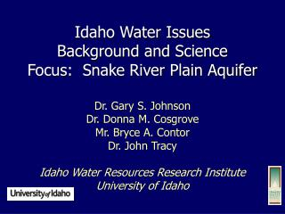 Idaho Water Issues Background and Science Focus:  Snake River Plain Aquifer