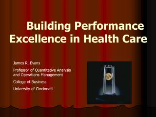 Building Performance  Excellence in Health Care