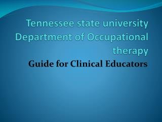 Tennessee state university  Department of Occupational therapy