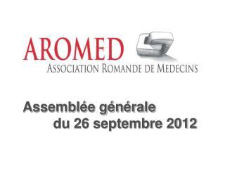 Assemblée générale          du 26 septembre 2012