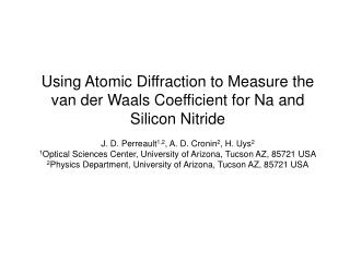 Using Atomic Diffraction to Measure the van der Waals Coefficient for Na and Silicon Nitride