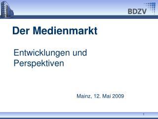 Der Medienmarkt