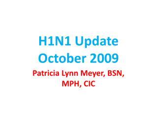 H1N1 Update October 2009