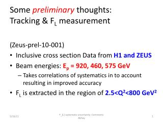 Some  preliminary  thoughts:  Tracking & F L  measurement