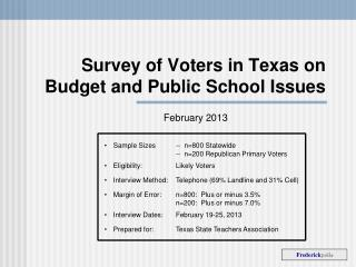 Survey of Voters in Texas on Budget and Public School Issues