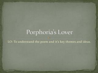 Porphoria's  Lover