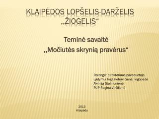 "Klaipėdos lopšelis-darželis ,,Žiogelis"""