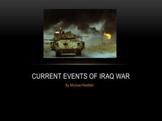 Current Events of Iraq War