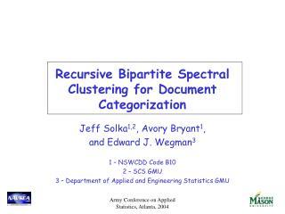 Recursive Bipartite Spectral Clustering for Document Categorization