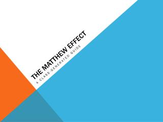 The Matthew Effect