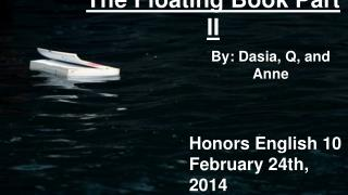 The Floating Book Part II