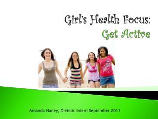 Girl's Health Focus: Get Active