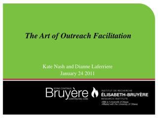 The Art of Outreach Facilitation