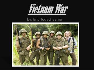 Vietnam  W ar