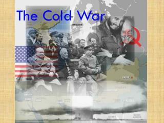 The Cold and Post War