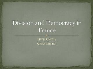 Division and Democracy in France
