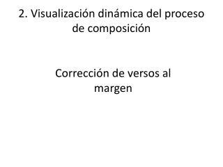 2. Visualización dinámica del proceso de composición