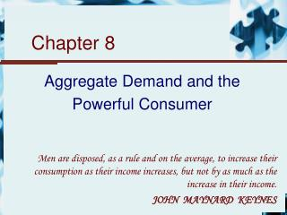 Aggregate Demand and the Powerful Consumer
