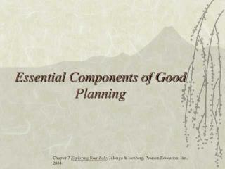 Essential Components of Good Planning