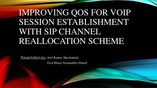 Improving QoS for VoIP session establishment with SIP channel reallocation scheme