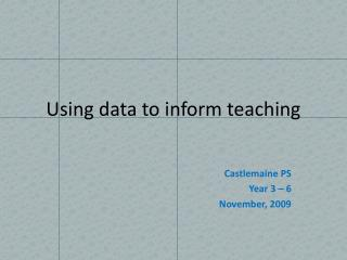 Using data to inform teaching