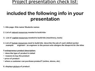 Project presentation check list: included the following info in your presentation