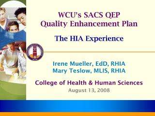 WCU � s SACS QEP Quality Enhancement Plan The HIA Experience