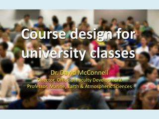C ourse design for university classes