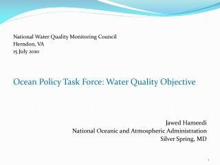 National Water Quality Monitoring Council Herndon, VA 15 July 2010