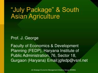 July Package   South Asian Agriculture