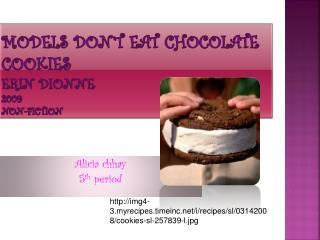 Models don't eat chocolate cookies Erin Dionne 2009 non-fiction