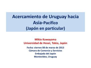 Acercamiento  de Uruguay  hacia Asia- Pacífico  (Japón en particular)