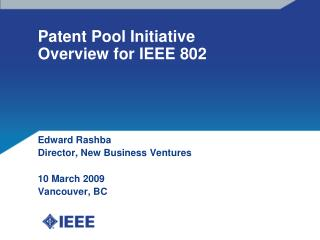 Patent Pool Initiative Overview for IEEE 802