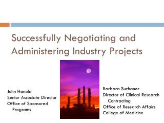 Successfully Negotiating and Administering Industry Projects