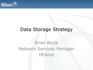 Data Storage Strategy