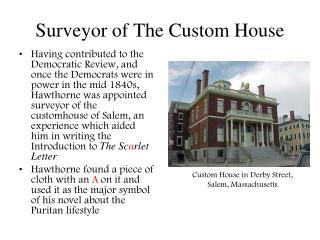 Surveyor of The Custom House