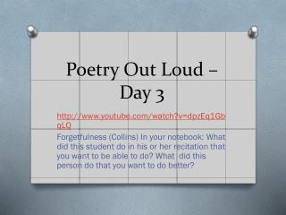 Poetry Out Loud – Day 3