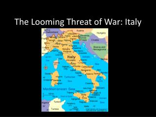 The Looming Threat of War: Italy