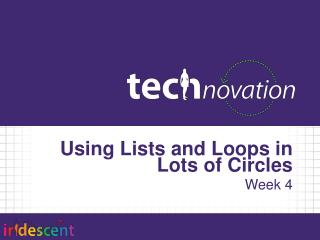 Using Lists and Loops in  Lots of Circles