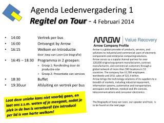 Agenda  Ledenvergadering  1 Regitel on Tour  -  4  Februari  2014