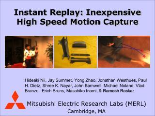 Mitsubishi Electric Research Labs (MERL) Cambridge, MA
