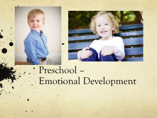 Preschool –  Emotional Development