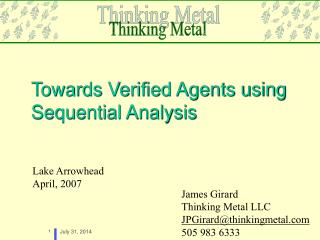 Towards Verified Agents using Sequential Analysis