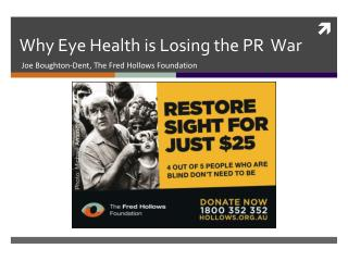 Why Eye Health is Losing the PR  War