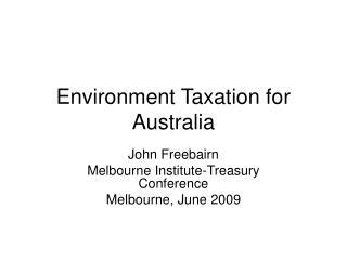 Environment Taxation for Australia